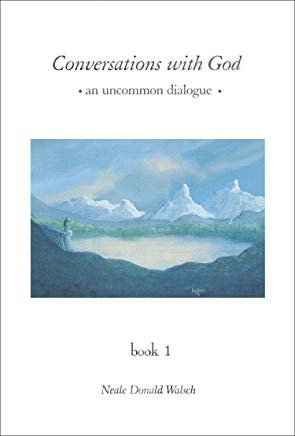 Conversations with God: An Uncommon Dialogue, Book 1 (Conversations with God Series) Cover