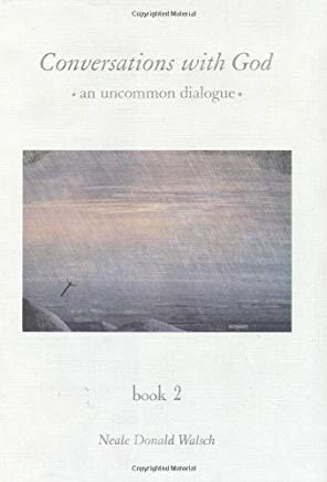Conversations With God : An Uncommon Dialogue (Book 2) Cover