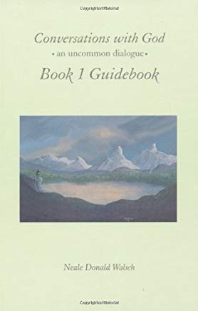 Conversations with God, Book 1 Guidebook: An Uncommon Dialogue Cover