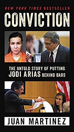 Conviction: The Untold Story of Putting Jodi Arias Behind Bars Cover