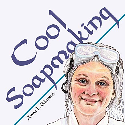 Cool Soapmaking: The Smart Guide to Low-Temp Tricks for Making Soap, or How to Handle Fussy Ingredients Like Milk, Citrus, Cucumber, Pine Tar, Beer, and Wine (Smart Soap Making Book 5) Cover