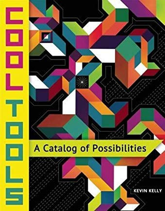 Cool Tools: A Catalog of Possibilities Cover