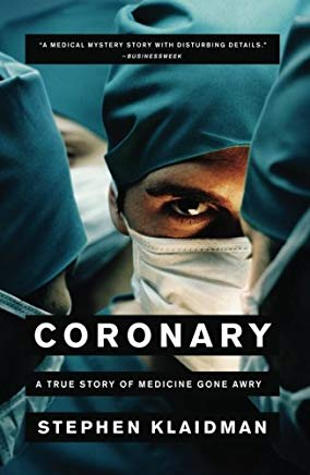 Coronary: A True Story of Medicine Gone Awry Cover