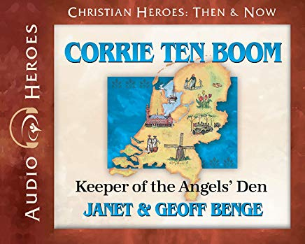 Corrie ten Boom Audiobook: Keeper of the Angels' Den (Christian Heroes: Then & Now) Cover