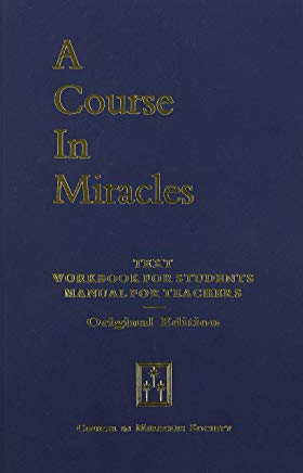 Course in Miracles: Text, Workbook for Students and Manual for Teachers Cover