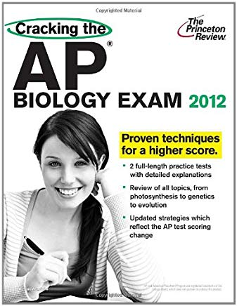 Cracking the AP Biology Exam, 2012 Edition (College Test Preparation) Cover