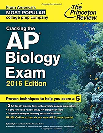 Cracking the AP Biology Exam, 2016 Edition (College Test Preparation) Cover