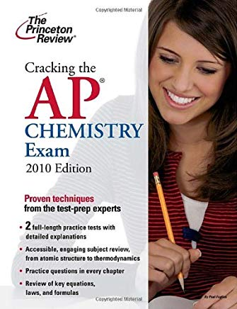 Cracking the AP Chemistry Exam, 2010 Edition (College Test Preparation) Cover