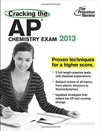 Cracking the AP Chemistry Exam, 2013 Edition (College Test Preparation) Cover