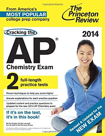 Cracking the AP Chemistry Exam, 2014 Edition (Revised) (College Test Preparation) Cover