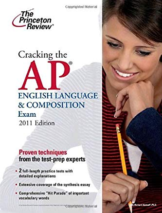 Cracking the AP English Language & Composition Exam, 2011 Edition (College Test Preparation) Cover