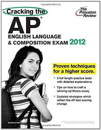 Cracking the AP English Language & Composition Exam, 2012 Edition (College Test Preparation) Cover