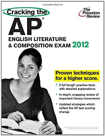 Cracking the AP English Literature & Composition Exam, 2012 Edition (College Test Preparation) Cover