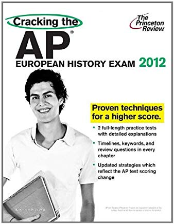 Cracking the AP European History Exam, 2012 Edition (College Test Preparation) Cover