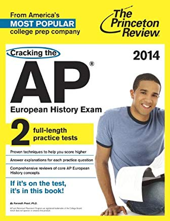 Cracking the AP European History Exam, 2014 Edition (College Test Preparation) Cover