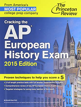 Cracking the AP European History Exam, 2015 Edition (College Test Preparation) Cover