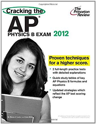Cracking the AP Physics B Exam, 2012 Edition (College Test Preparation) Cover