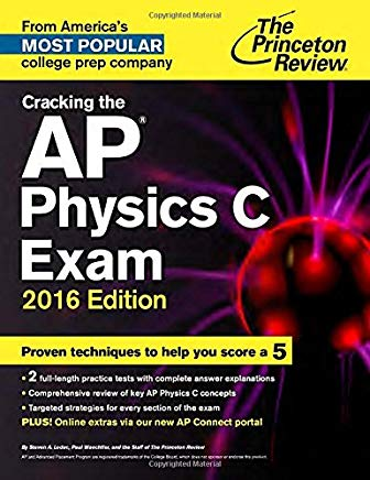 Cracking the AP Physics C Exam, 2016 Edition (College Test Preparation) Cover