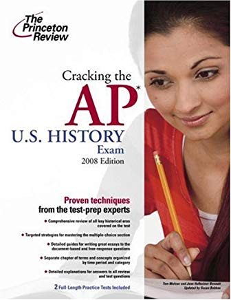 Cracking the AP U.S. History Exam, 2008 Edition (College Test Preparation) Cover