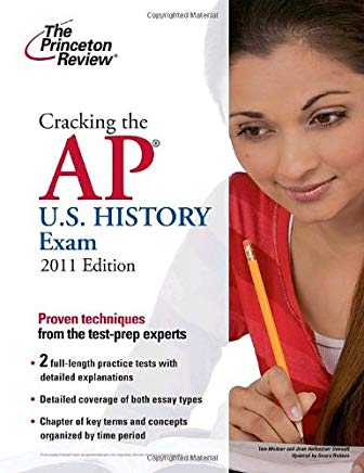 Cracking the AP U.S. History Exam, 2011 Edition (College Test Preparation) Cover