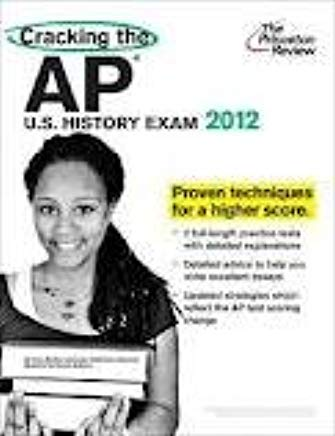 Cracking the AP U.S. History Exam, 2012 Edition (College Test Preparation) Cover
