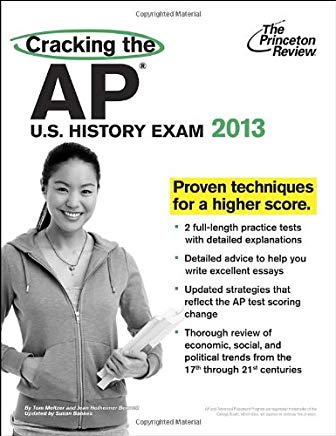 Cracking the AP U.S. History Exam, 2013 Edition (College Test Preparation) Cover