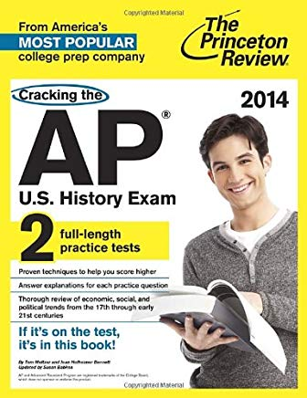 Cracking the AP U.S. History Exam, 2014 Edition (College Test Preparation) Cover
