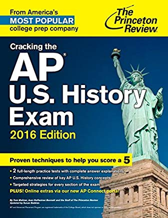 Cracking the AP U.S. History Exam, 2016 Edition (College Test Preparation) Cover