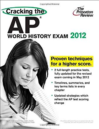 Cracking the AP World History Exam, 2012 Edition (College Test Preparation) Cover