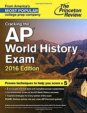 Cracking the AP World History Exam, 2016 Edition (College Test Preparation) Cover
