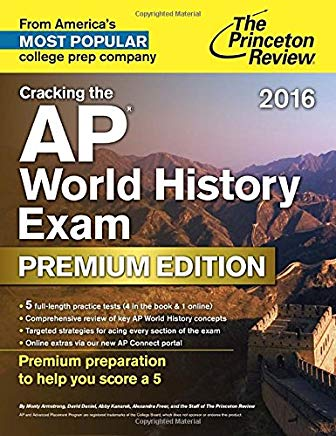 Cracking the AP World History Exam 2016, Premium Edition (College Test Preparation) Cover