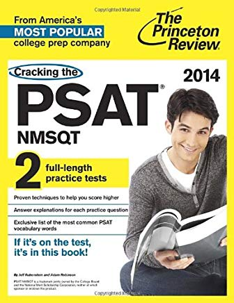 Cracking the PSAT/NMSQT with 2 Practice Tests, 2014 Edition (College Test Preparation) Cover