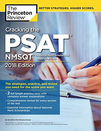 Cracking the PSAT/NMSQT with 2 Practice Tests, 2018 Edition: The Strategies, Practice, and Review You Need for the Score You Want (College Test Preparation) Cover