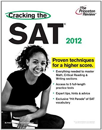 Cracking the SAT, 2012 Edition (College Test Preparation) Cover