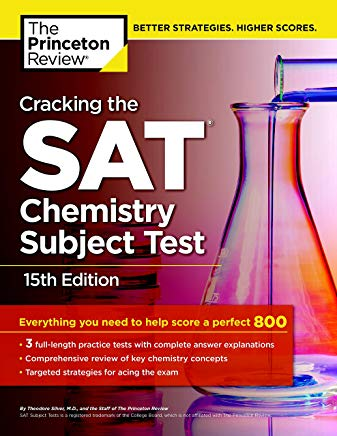Cracking the SAT Chemistry Subject Test, 15th Edition (College Test Preparation) Cover