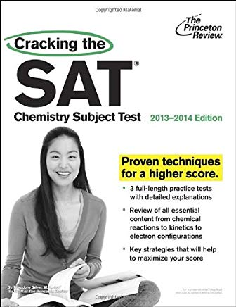 Cracking the SAT Chemistry Subject Test, 2013-2014 Edition (College Test Preparation) Cover