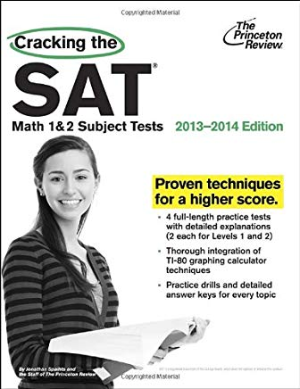 Cracking the SAT Math 1 & 2 Subject Tests, 2013-2014 Edition (College Test Preparation) Cover