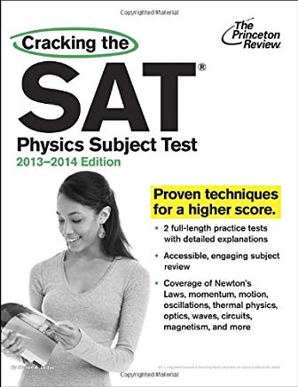 Cracking the SAT Physics Subject Test, 2013-2014 Edition (College Test Preparation) Cover