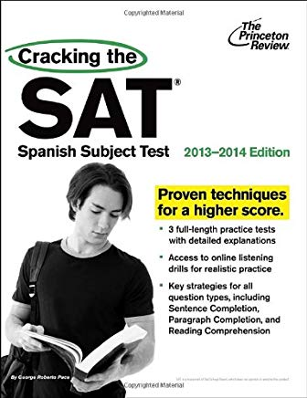 Cracking the SAT Spanish Subject Test, 2013-2014 Edition (College Test Preparation) Cover
