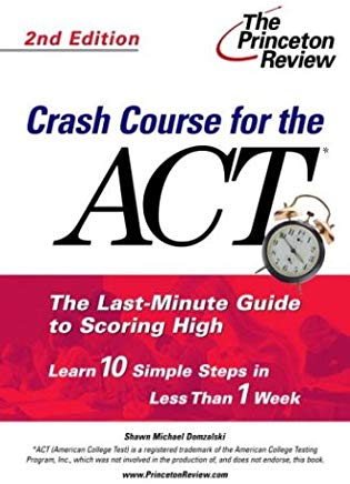 Crash Course for the ACT, Second Edition (College Test Prep) Cover