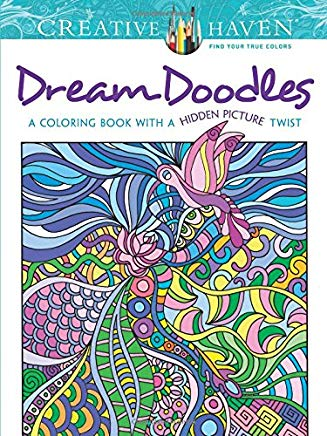 Creative Haven Dream Doodles: A Coloring Book with a Hidden Picture Twist (Creative Haven Coloring Books) Cover