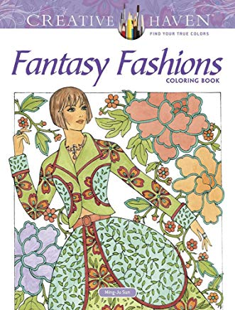 Creative Haven Fantasy Fashions Coloring Book (Adult Coloring) Cover