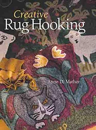Creative Rug Hooking Cover