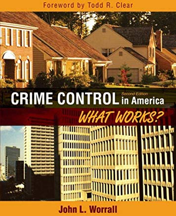 Crime Control in America: What Works? (2nd Edition) Cover