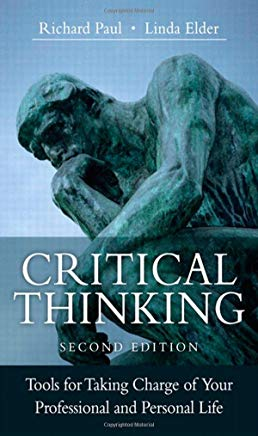 Critical Thinking: Tools for Taking Charge of Your Professional and Personal Life (2nd Edition) Cover