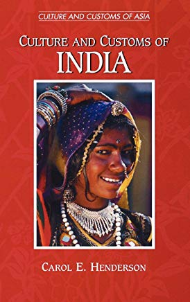 Culture and Customs of India: (Culture and Customs of Asia) Cover