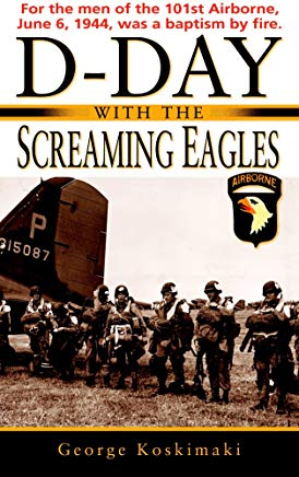 D-Day with the Screaming Eagles Cover