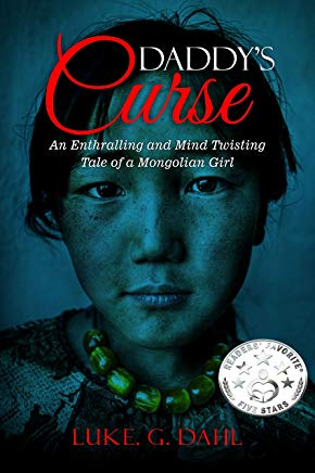 Daddy's Curse: A Sex Trafficking True Story of an 8-Year Old Girl (True stories of child slavery survivors Book 1) Cover
