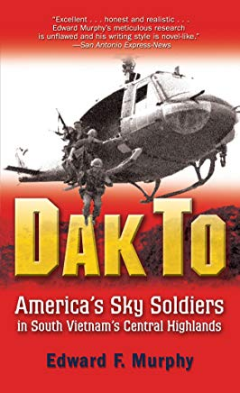Dak To: America's Sky Soldiers in South Vietnam's Central Highlands Cover