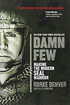 Damn Few: Making the Modern SEAL Warrior Cover